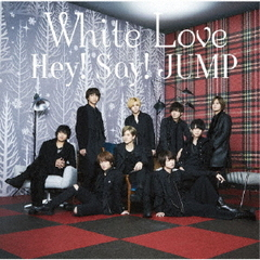 Hey! Say! JUMP/White Love(初回限定盤2/CD+DVD)