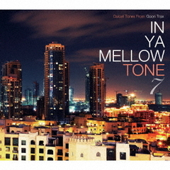 IN YA MELLOW TONE 7 GOON TRAX 10th Anniversary Edition